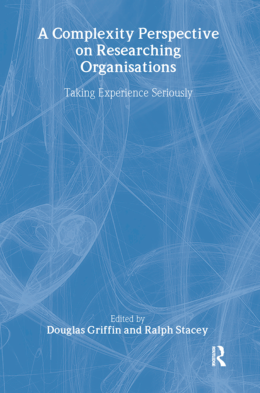 A Complexity Perspective on Researching Organisations: Taking Experience Seriously book cover