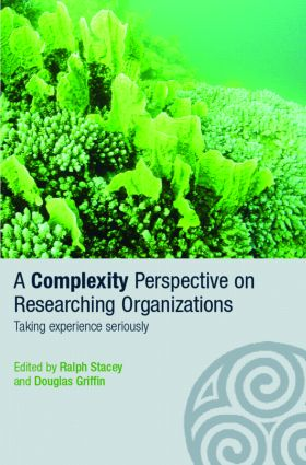 A Complexity Perspective on Researching Organisations: Taking Experience Seriously (Paperback) book cover