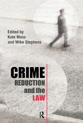 Crime Reduction and the Law: 1st Edition (Hardback) book cover
