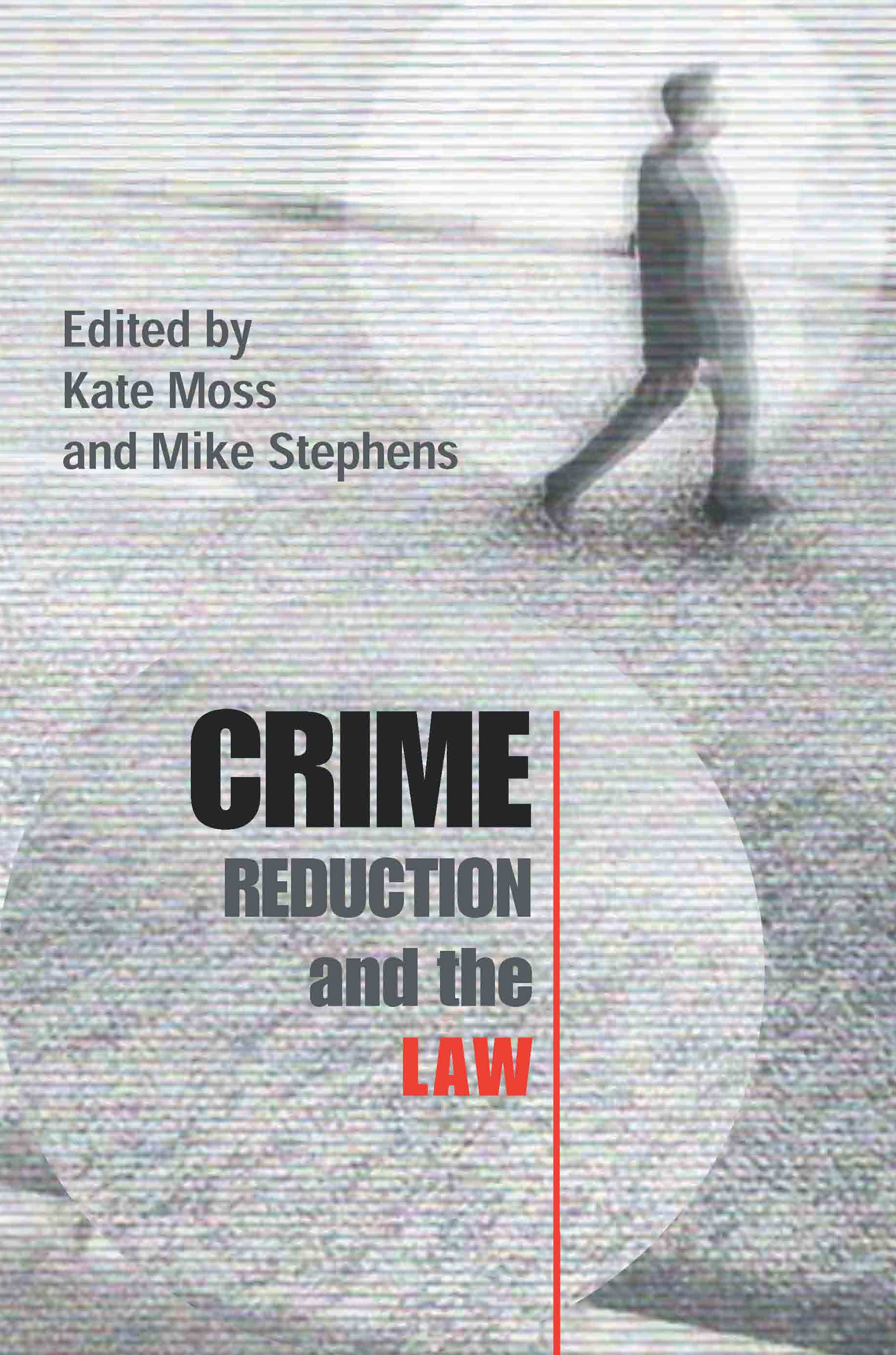 Crime Reduction and the Law (Paperback) book cover