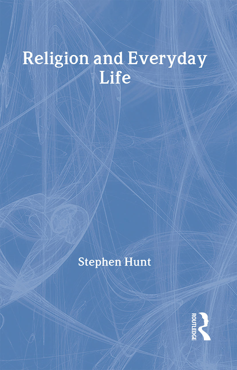 Religion and Everyday Life: 1st Edition (Hardback) book cover