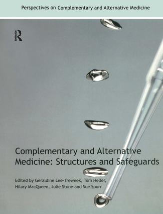 Complementary and Alternative Medicine: Structures and Safeguards, 1st Edition (Paperback) book cover