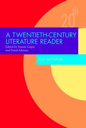 A Twentieth-Century Literature Reader: Texts and Debates (Paperback) book cover