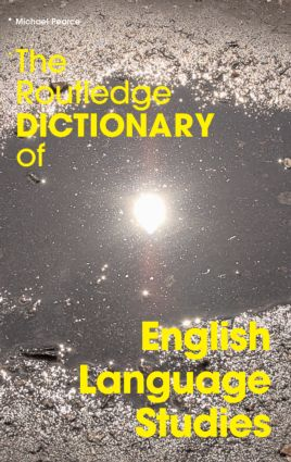 The Routledge Dictionary of English Language Studies (Paperback) book cover