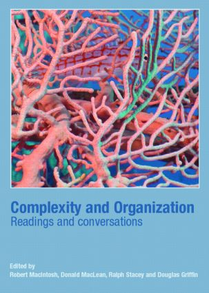 Complexity and Organization: Readings and Conversations, 1st Edition (Paperback) book cover