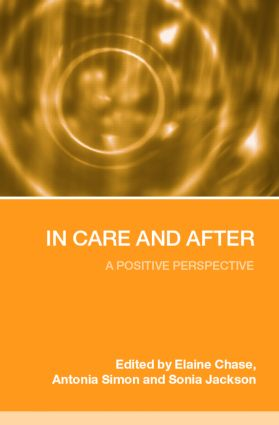 In Care and After: A Positive Perspective (Paperback) book cover