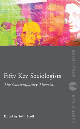 Fifty Key Sociologists: The Contemporary Theorists (Paperback) book cover