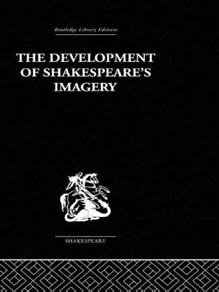 The Development of Shakespeare's Imagery (Hardback) book cover