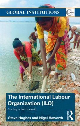 International Labour Organization (ILO): Coming in from the Cold (Paperback) book cover