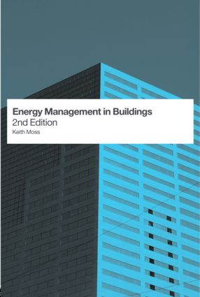 Energy Management in Buildings: 2nd Edition (Paperback) book cover