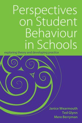 Perspectives on Student Behaviour in Schools: Exploring Theory and Developing Practice (Paperback) book cover