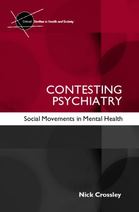 Contesting Psychiatry: Social Movements in Mental Health (Paperback) book cover