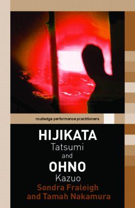 Hijikata Tatsumi and Ohno Kazuo (Paperback) book cover