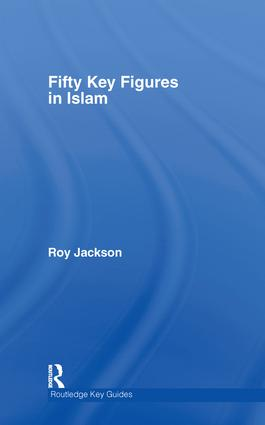 Fifty Key Figures in Islam: 1st Edition (Hardback) book cover