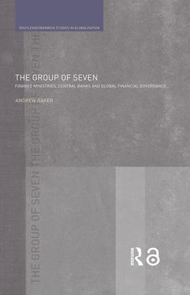 The Group of Seven: Finance Ministries, Central Banks and Global Financial Governance book cover