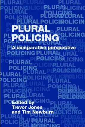 Plural Policing: A Comparative Perspective (Paperback) book cover