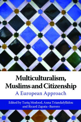 Multiculturalism, Muslims and Citizenship: A European Approach, 1st Edition (Paperback) book cover
