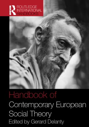Handbook of Contemporary European Social Theory (Hardback) book cover