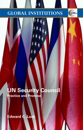 UN Security Council: Practice and Promise, 1st Edition (Paperback) book cover