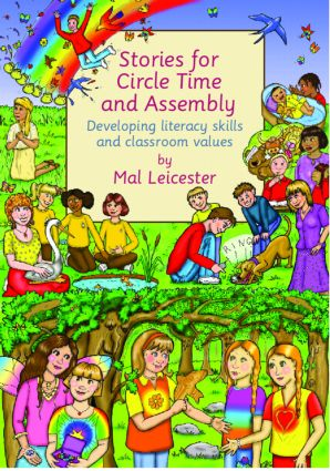 Stories For Circle Time and Assembly: Developing Literacy Skills and Classroom Values, 1st Edition (Paperback) book cover