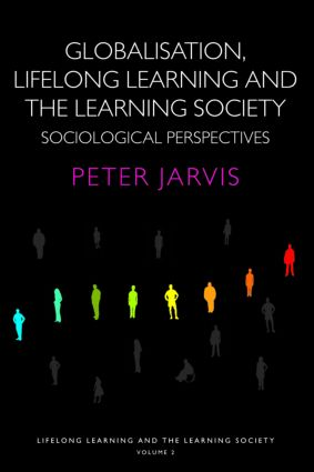 Globalization, Lifelong Learning and the Learning Society: Sociological Perspectives, 1st Edition (Paperback) book cover