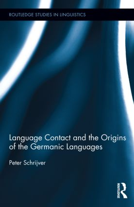 Language Contact and the Origins of the Germanic Languages (Hardback) book cover