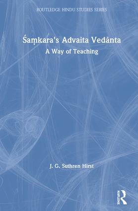Samkara's Advaita Vedanta: A Way of Teaching (Hardback) book cover