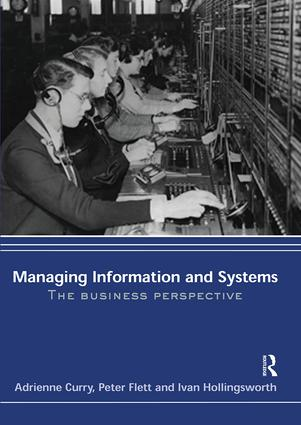 Managing Information & Systems: The Business Perspective, 1st Edition (Paperback) book cover