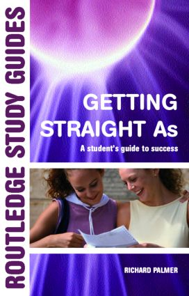 Getting Straight 'A's: A Student's Guide to Success (Paperback) book cover