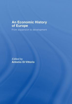 An Economic History of Europe: 1st Edition (Hardback) book cover