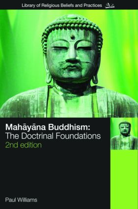 Mahayana Buddhism: The Doctrinal Foundations book cover