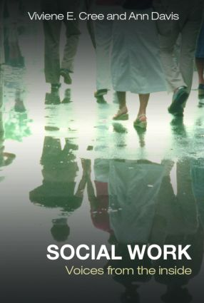 Social Work: Voices from the inside, 1st Edition (Paperback) book cover