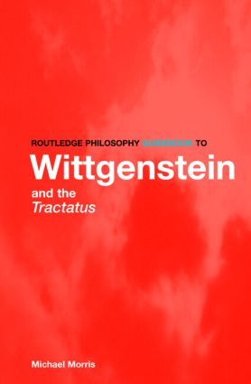 Routledge Philosophy GuideBook to Wittgenstein and the Tractatus (Paperback) book cover