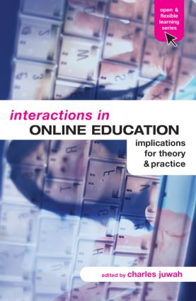 Interactions in Online Education: Implications for Theory and Practice book cover
