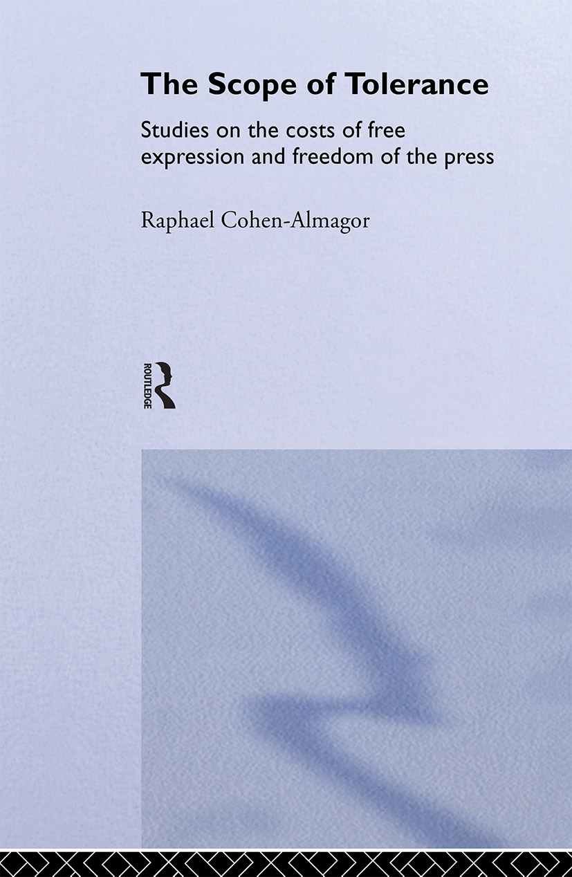 The Scope of Tolerance: Studies on the Costs of Free Expression and Freedom of the Press (Paperback) book cover