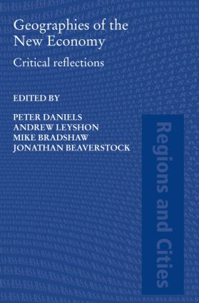 Geographies of the New Economy: Critical Reflections, 1st Edition (Hardback) book cover