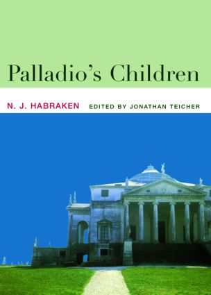 Palladio's Children: Essays on Everyday Environment and the Architect (Paperback) book cover