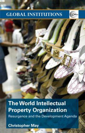 World Intellectual Property Organization (WIPO): Resurgence and the Development Agenda (Paperback) book cover