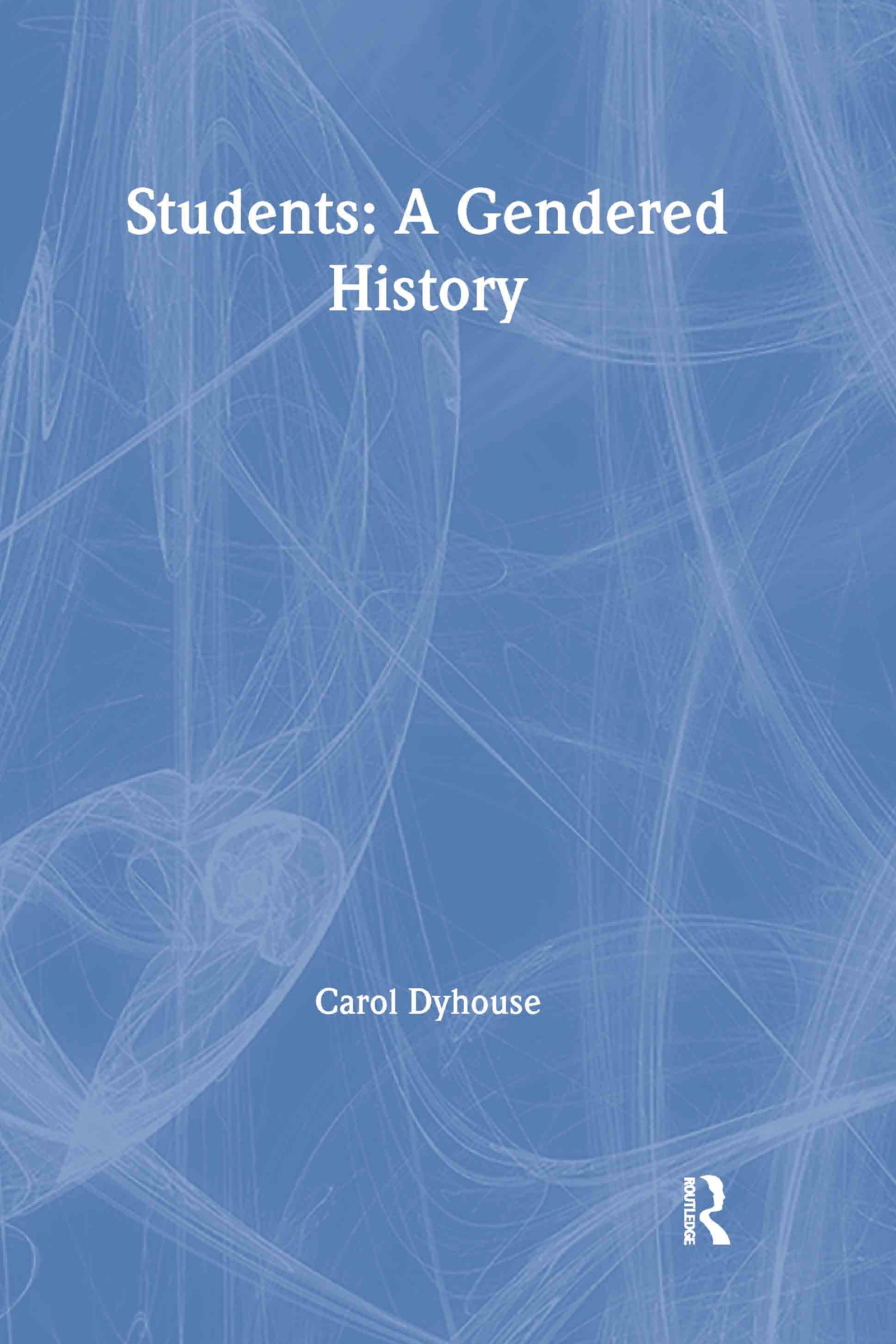 Students: A Gendered History book cover