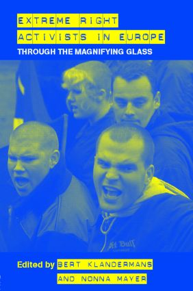 Extreme Right Activists in Europe: Through the magnifying glass, 1st Edition (Hardback) book cover