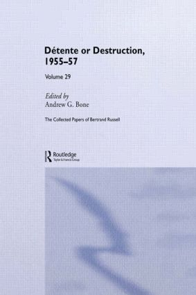 The Collected Papers of Bertrand Russell Volume 29: Détente or Destruction, 1955-57 book cover