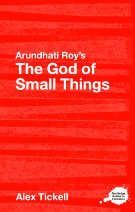 Arundhati Roy's The God of Small Things: A Routledge Study Guide (Paperback) book cover