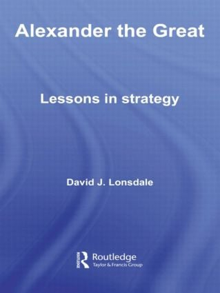 Alexander the Great: Lessons in Strategy book cover