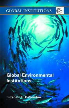Global Environmental Institutions (Paperback) book cover