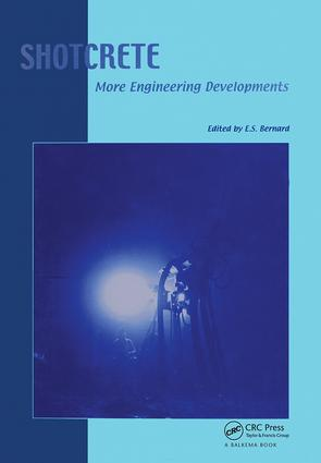 Shotcrete: More Engineering Developments: Proceedings of the Second International Conference on Engineering Developments in Shotcrete, October 2004, Cairns, Queensland, Australia., 1st Edition (e-Book) book cover