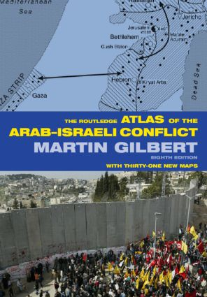The Routledge Atlas of the Arab-Israeli Conflict: 8th Edition (Paperback) book cover