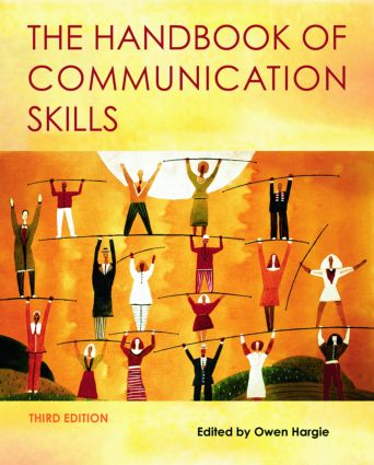 The Handbook of Communication Skills: 3rd Edition (Paperback) book cover