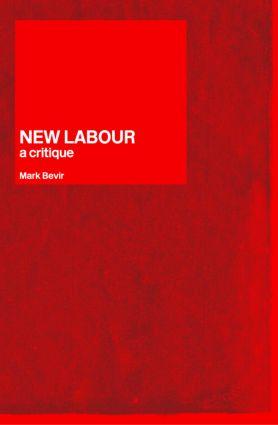 New Labour: A Critique, 1st Edition (Paperback) book cover
