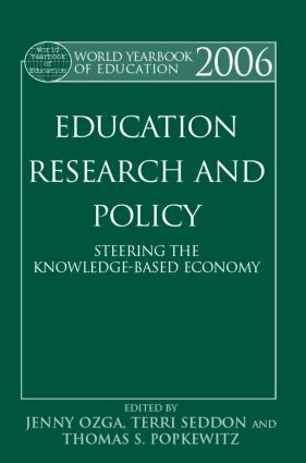 World Yearbook of Education 2006: Education, Research and Policy: Steering the Knowledge-Based Economy book cover