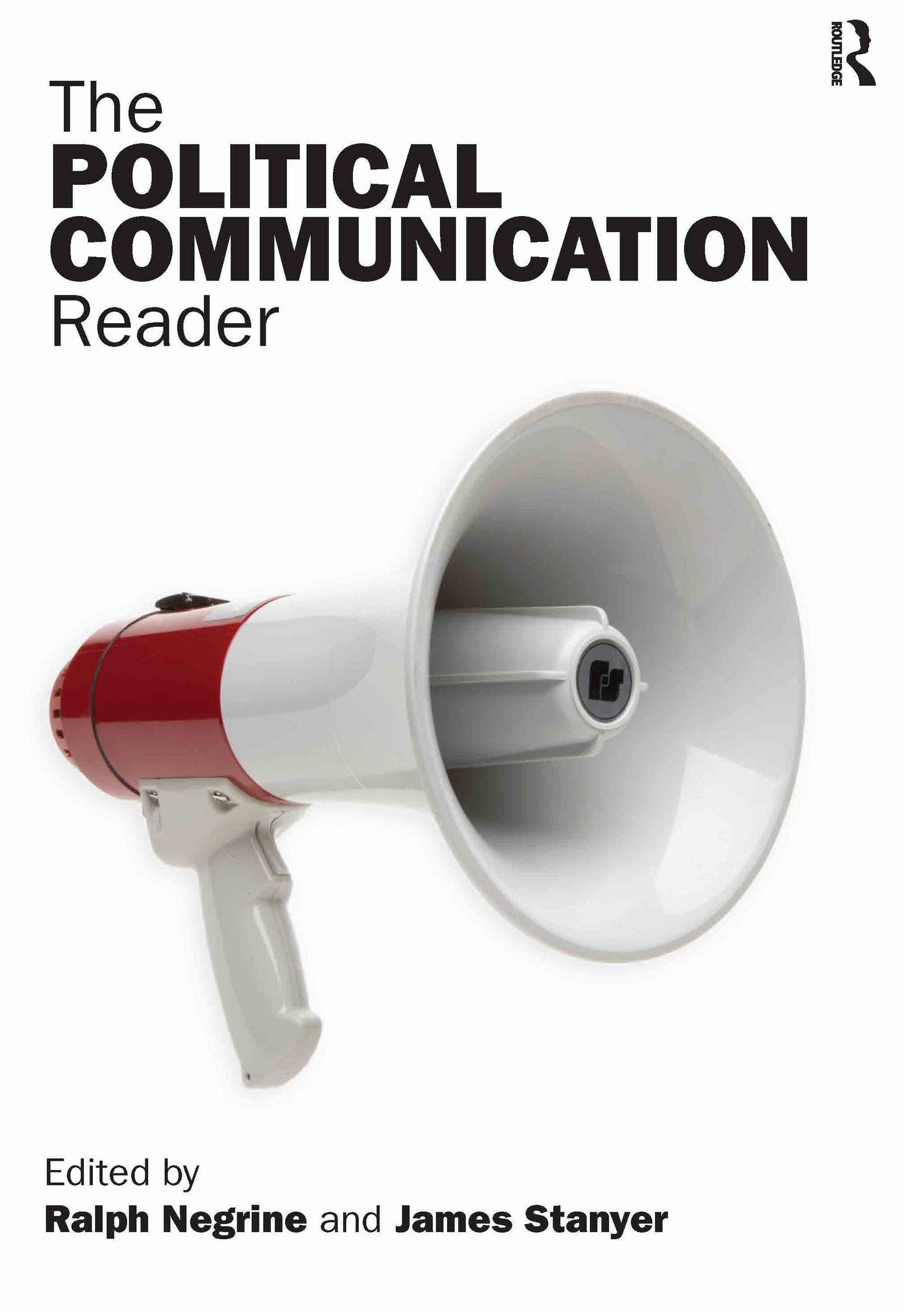 The Political Communication Reader (Paperback) book cover